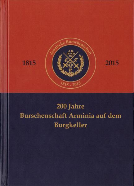200 Jahre Burschenschaft Arminia auf dem Burgkeller