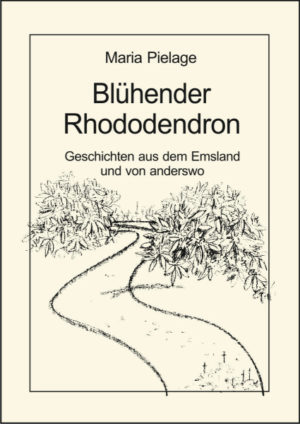 Blühender Rhododendron. Geschichten aus dem Emsland und von anderswo