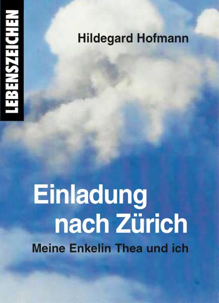 Einladung nach Zürich - Meine Enkelin Thea und ich
