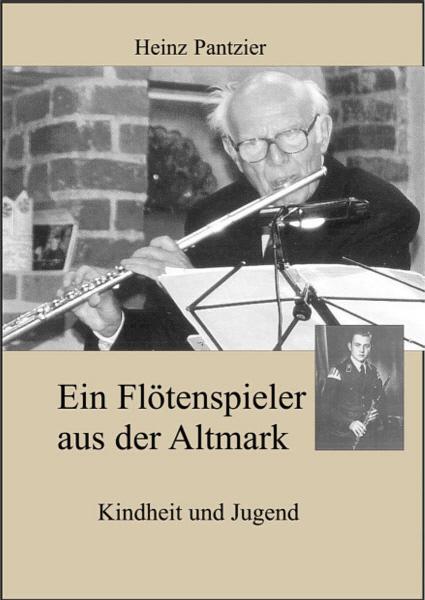 Ein Flötenspieler aus der Altmark