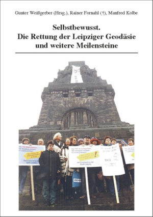 Selbstbewusst. Die Rettung der Leipziger Geodäsie und weitere Meilensteine