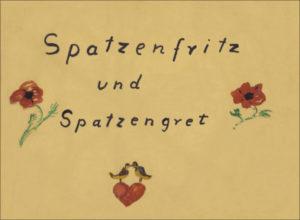 Spatzenfritz und Spatzengret