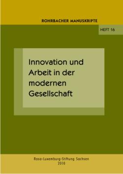 Innovation und Arbeit in der modernen Gesellschaft