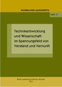 Technikentwicklung und Wissenschaft im Spannungsfeld von Verstand und Vernunft