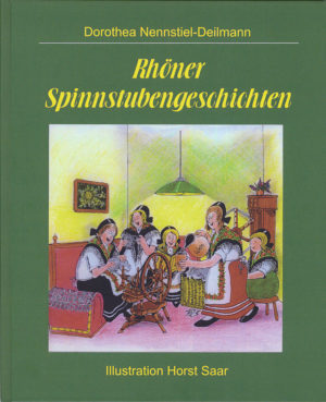 Rhöner Spinnstubengeschichten, 3. Auflage